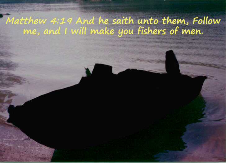 Mat 4:19  And he saith unto them, Follow me, and I will make you fishers of men.
